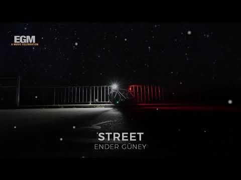 Street - Ender Güney (Official Audio)