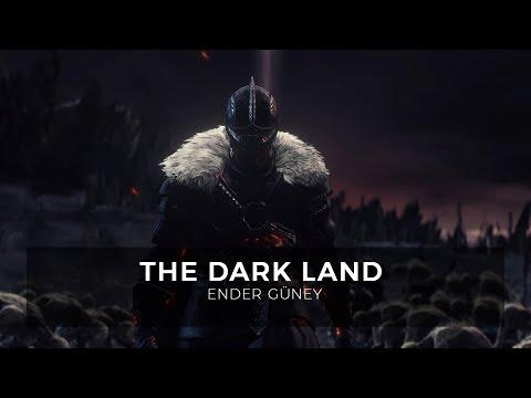 The Dark Land - Ender Güney