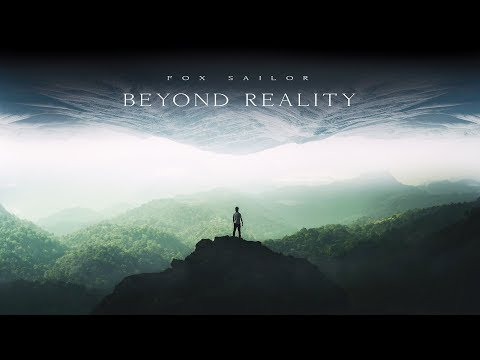 Fox Sailor - Beyond Reality (Official Audio)