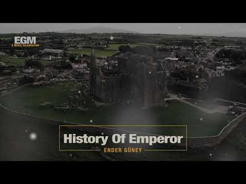 History Of Emperor Epic Cİnematic - Ender Güney (Official Audio)