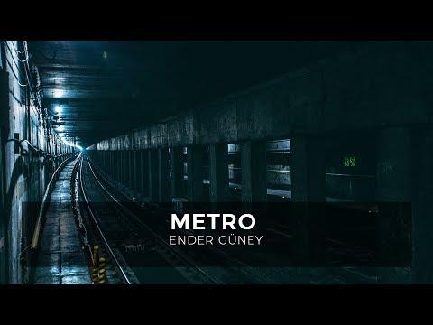 Metro - Ender Güney