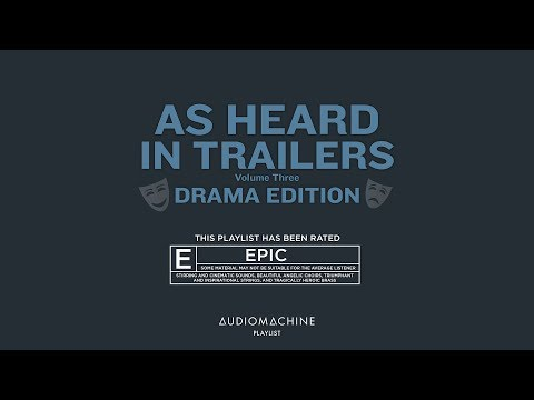 Audiomachine Curated Collection - As Heard in Trailers Vol. 3: Drama Edition