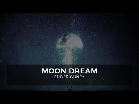Moon Dream / Cinematic Music / By Ender Guney Royalty Free