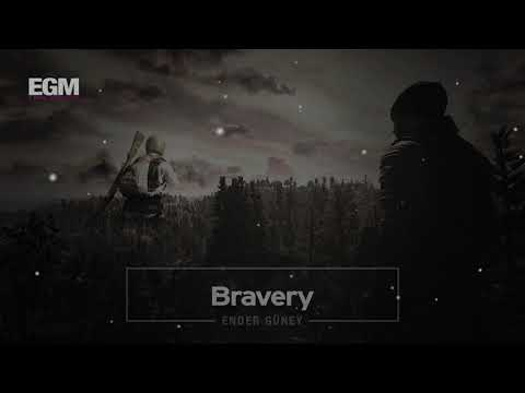 Bravery - Cinematic Action - Ender Güney (Official Audio)