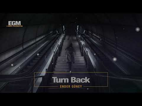 Turn Back - Ender Güney (Official Audio) Sad Cinematic