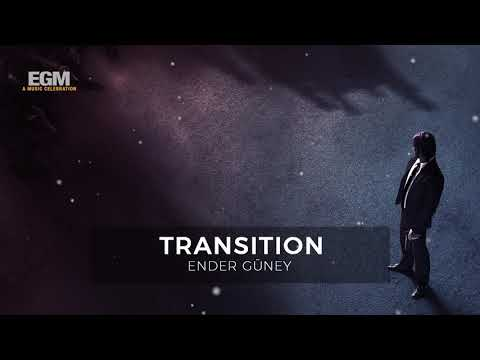 Transition - Ender Güney (Official Audio)