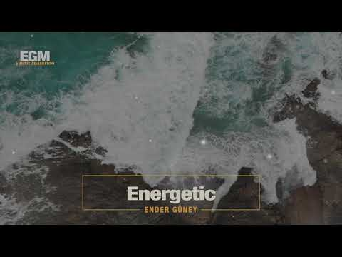 Energetic - Ender Güney (Official Audio) Cinematic Music
