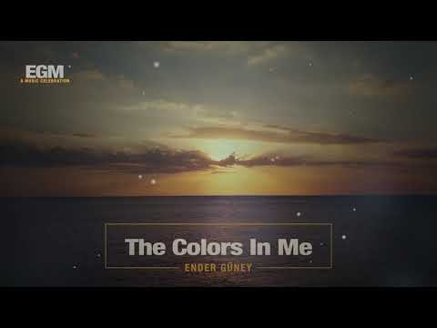 The Colors In Me - Ender Güney (Official Audio) Cinematic Electro
