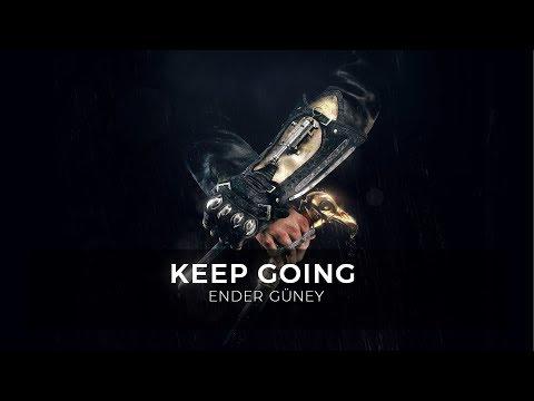 Keep Going - Ender Güney