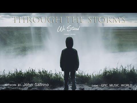 Through The Storms We Stand | Efisio Cross