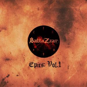 Nuevo álbum de BaltaZzar: Epics, Vol. 1