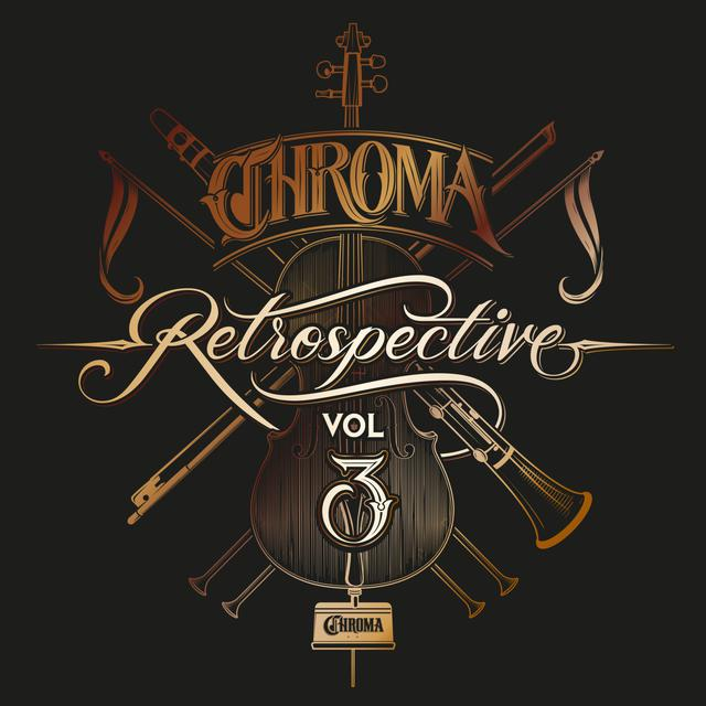 Nuevo álbum de Chroma Music: Chroma Retrospective, Vol. 3