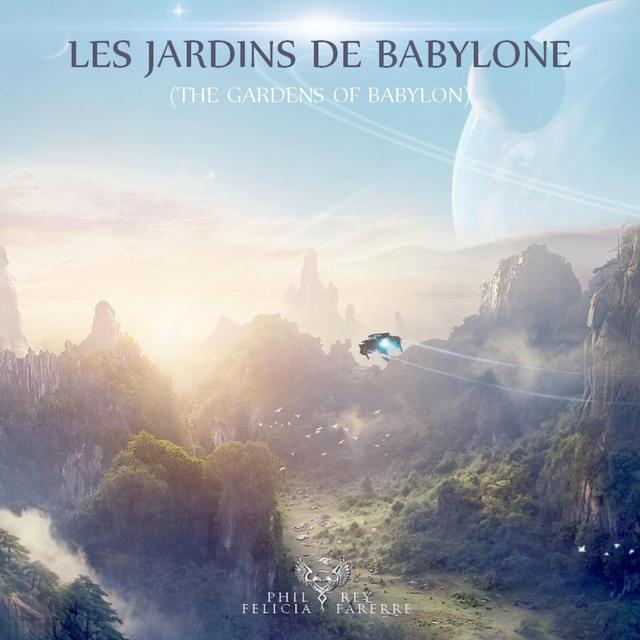 Nuevo single de Phil Rey: Les Jardins de Babylone