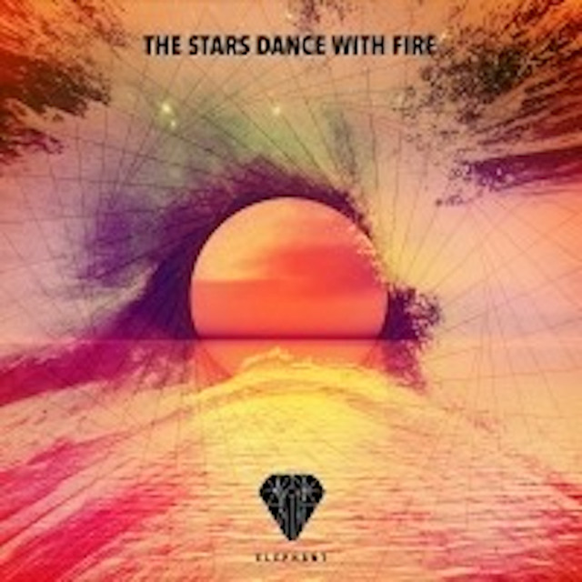 Nuevo álbum de Elephant Music: The Stars Dance With Fire