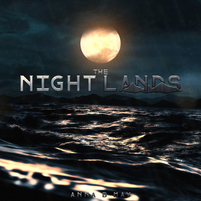 Nuevo single de Anna B May: The Night Lands