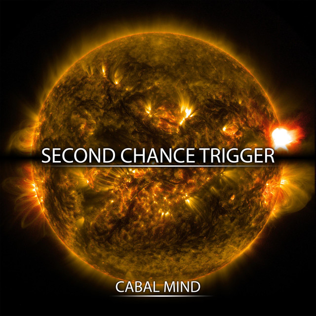 Nuevo single de Cabal Mind: Second Chance Trigger