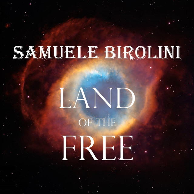 Nuevo single de Samuele Birolini: Land of the Free