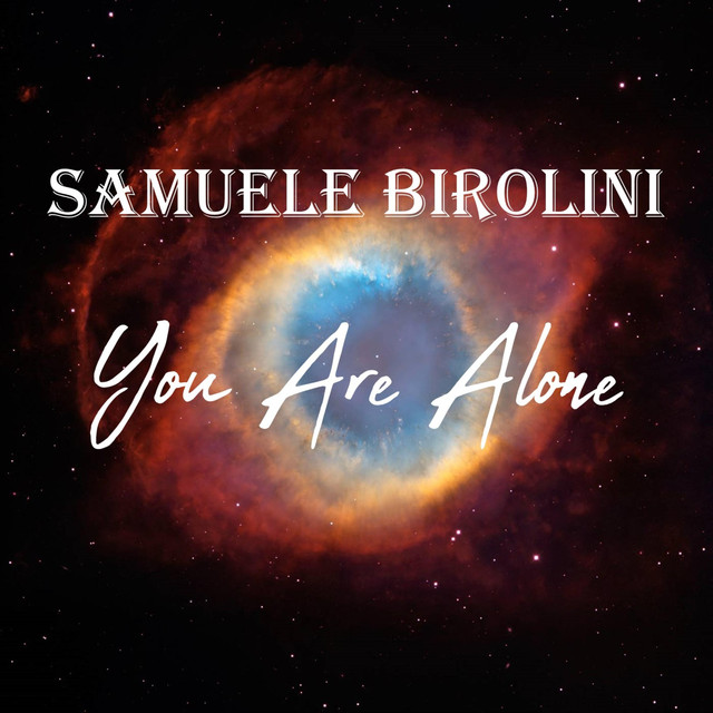 Nuevo single de Samuele Birolini: You Are Alone