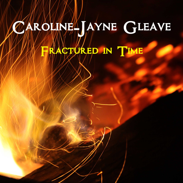 Nuevo single de Caroline-Jayne Gleave: Fractured In Time