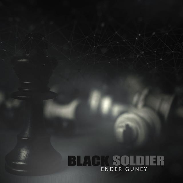 Nuevo single de Ender Guney: Black Soldier