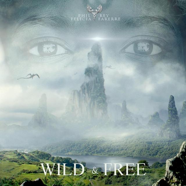 Nuevo single de Phil Rey: Wild and Free