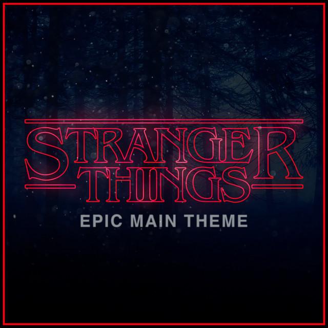 Nuevo single de Alala: Stranger Things Main Theme (Epic Version)