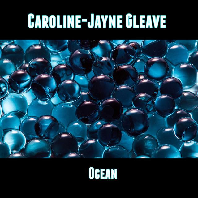 Nuevo single de Caroline-Jayne Gleave: Ocean