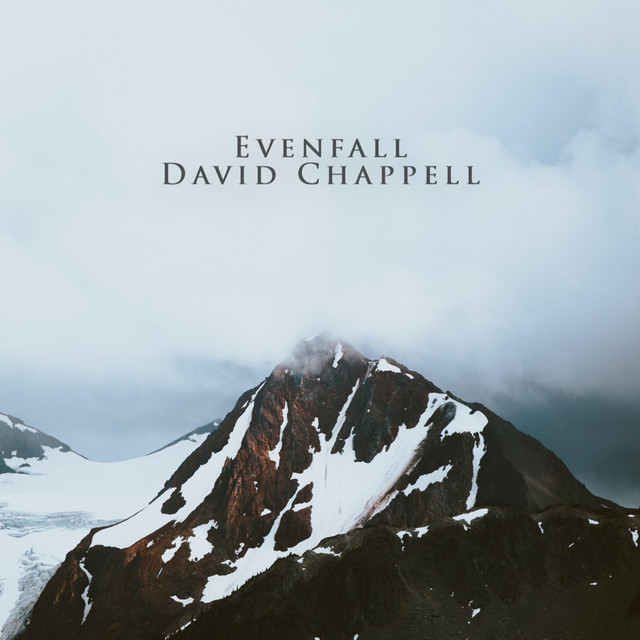 Nuevo single de David Chappell: Evenfall