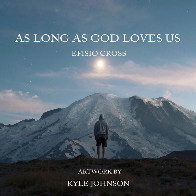 Nuevo single de Efisio Cross: As Long As God Loves Us