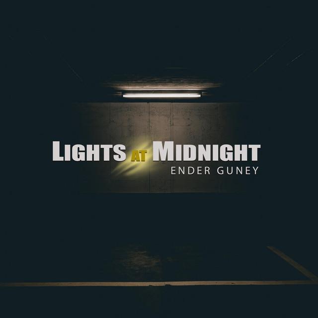 Nuevo single de Ender Guney: Lights at Midnight