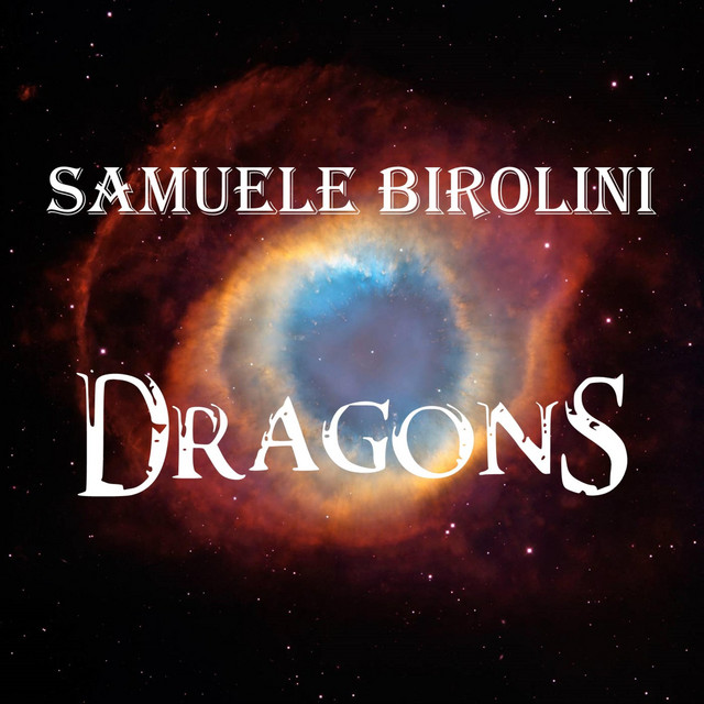 Nuevo single de Samuele Birolini: Dragons