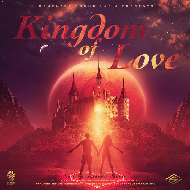 Nuevo álbum de Demented Sound Mafia: Kingdom Of Love: Emotional Inspiring Epic Score