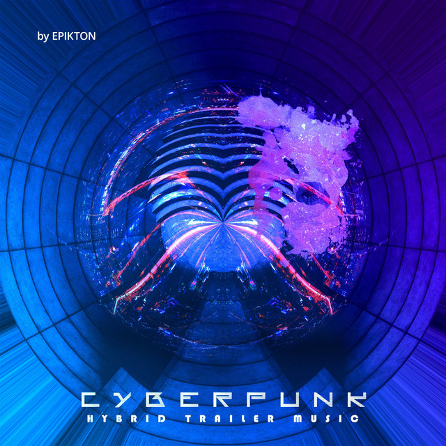 Nuevo single de Epikton: Cyberpunk Hybrid Trailer Music