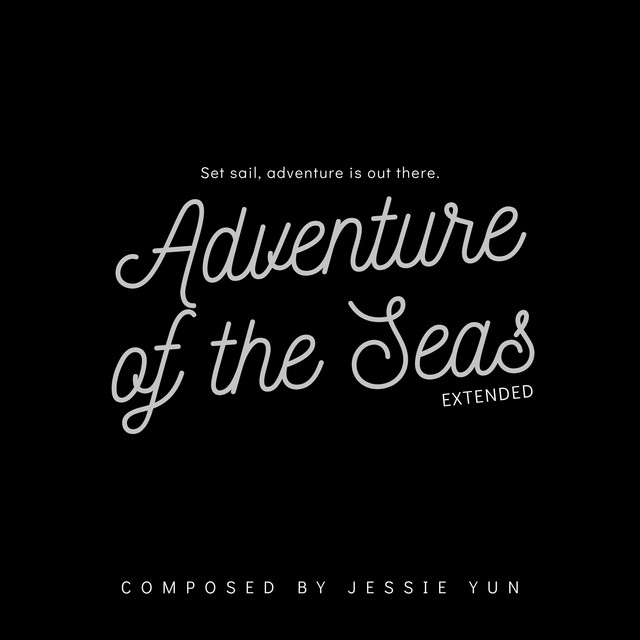 Nuevo single de Jessie Yun: Adventure of the Seas (Extended)