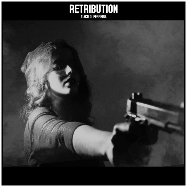 Nuevo single de Tiago D. Ferreira: Retribution
