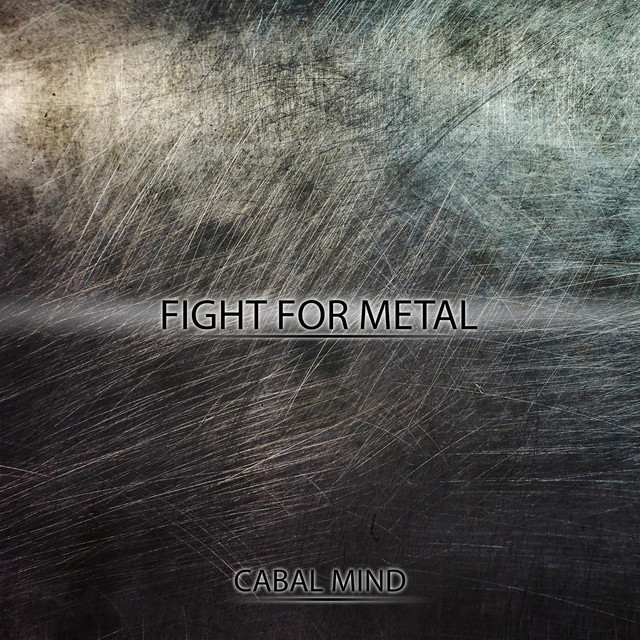 Nuevo single de Cabal Mind: Fight for Metal