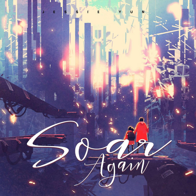 Nuevo single de Jessie Yun: Soar Again