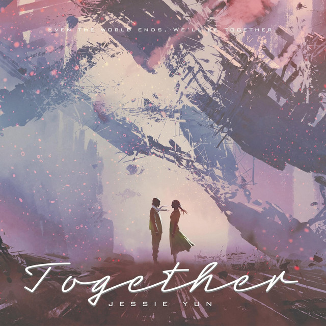 Nuevo single de Jessie Yun: Together