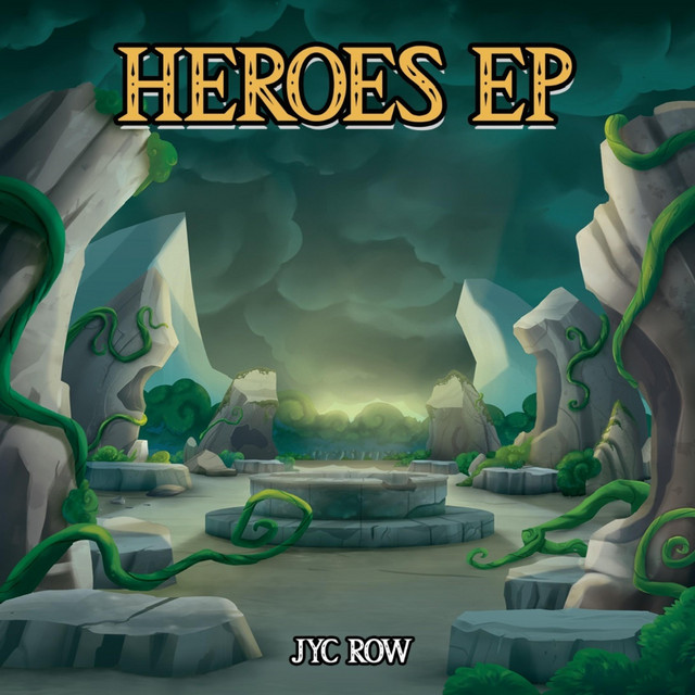 Nuevo single de Jyc Row: Heroes EP (Non-Narrated)