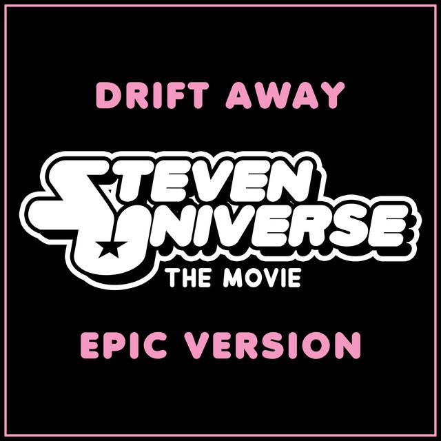 Nuevo single de L'Orchestra Cinematique: Drift Away (from 'Steven Universe The Movie') [Epic Version]