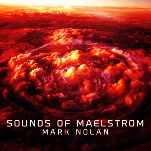 Nuevo álbum de Mark Nolan: Sounds of Maelstrom