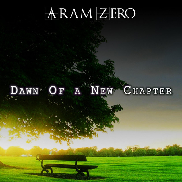 Nuevo single de Aram Zero: Dawn of a New Chapter
