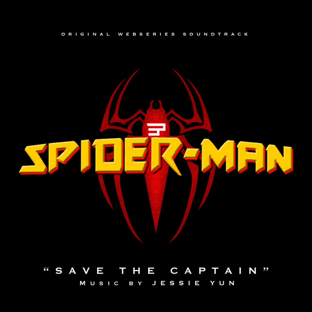 "Nuevo single de Jessie Yun: Save the Captain (""Spider-Man : Web of Crime"" Original Webseries Soundtrack)"