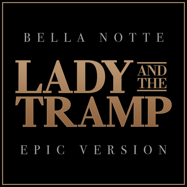 Nuevo single de L'Orchestra Cinematique: Bella Notte - Lady and the Tramp (Epic Version)