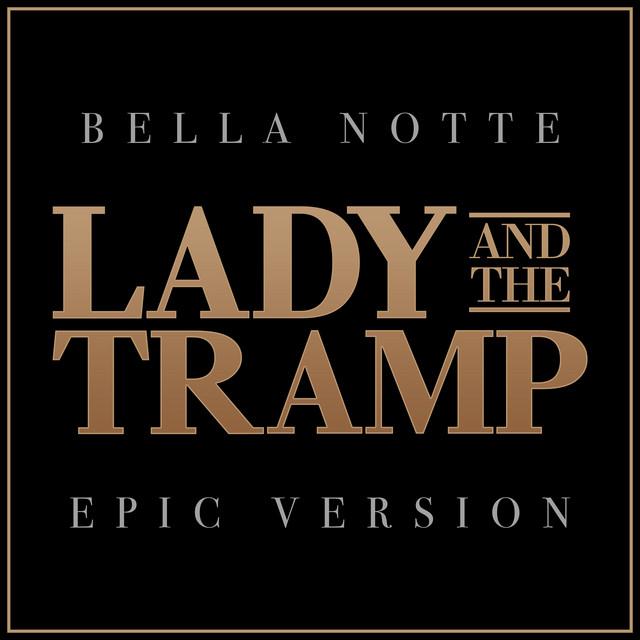 Nuevo single de L'Orchestra Cinematique: Bella Notte - Lady and the Tramp (Epic Version)