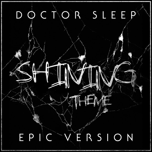 Nuevo single de L'Orchestra Cinematique: Doctor Sleep - The Shining - Main Theme (Epic Version)