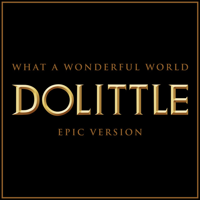 Nuevo single de L'Orchestra Cinematique: What A Wonderful World - Doolittle (Epic Version)