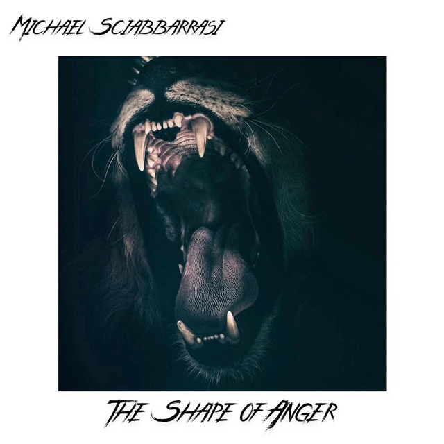 Nuevo single de Michael Sciabbarrasi: The Shape of Anger