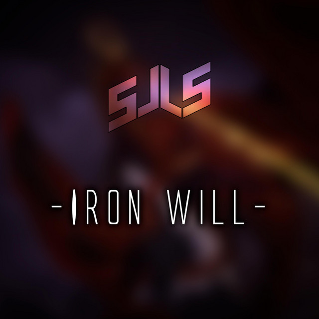 Nuevo single de Sjls: Iron Will