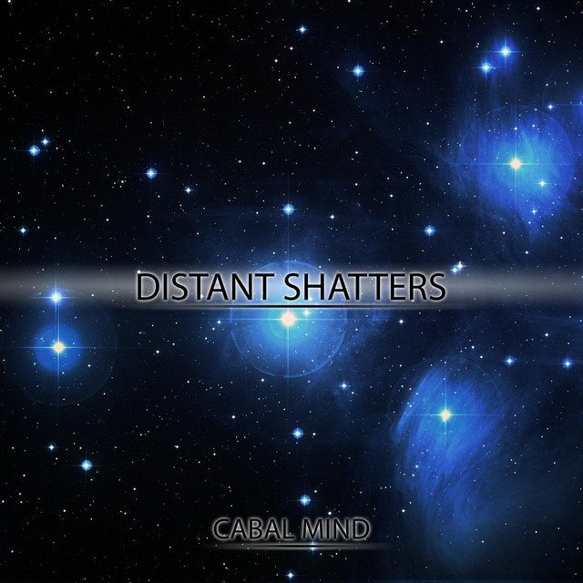 Nuevo single de Cabal Mind: Distant Shatters